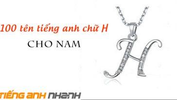 Top-100-ten-tieng-anh-chu-h-cho-nam-hay-nhat